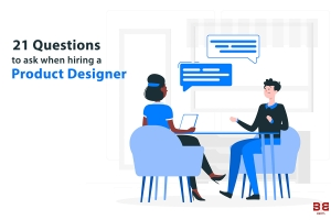 Check out the 21 essential questions that you can ask when hiring a product designer for y...