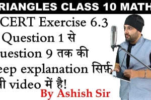 Detailed explanation of NCERT Solutions of Exercise 6.3 of Chapter 6 Triangles Class 10 Ma...