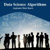 Every aspiring data scientist should be well-versed with each and every one of these algorithms. So in this article we will present a list of Data science algorithms which every data science aspirant must know.