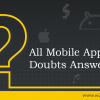 If you are a business owner and looking to build an app, then you should not miss these mobile app development related questions & answers definitely