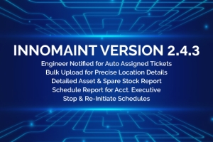 Innomaint continues to explore new avenues for heightening user-friendliness of the applic...