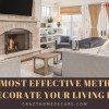 The most effective methods to Decorate Your Living Room for living.Use these all amazing ideas to Decorate your room beautifully.