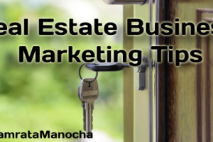 Tips from Namrata Manocha For Real Estate Marketing in Noida Today scenario in India and m...