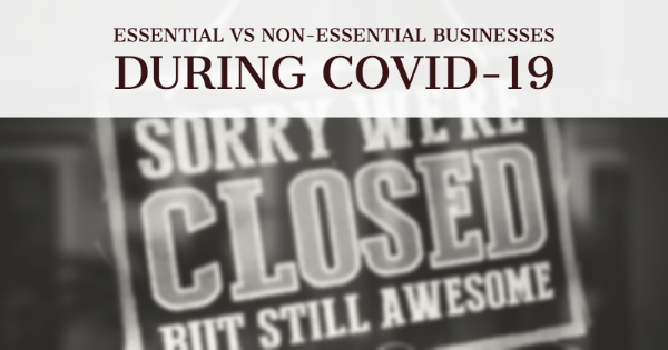 COVID-19 business news update: which businesses are considered essential and which are not?