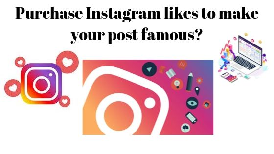 If you want to make your post famous all around the worldwide, then Purchase Instagram Lik...