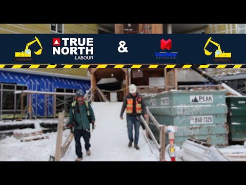 In the last months, True North Labour has been working with VanMar Constructors in the dev...