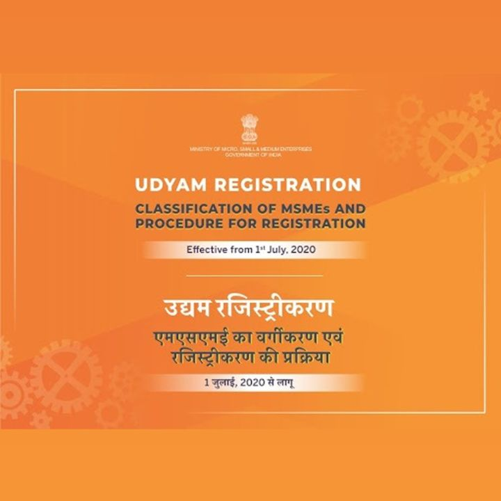 MSME-New Classification and UDYAM Registration (EFFECTIVE FROM 1ST JULY 2020 In exercise o...