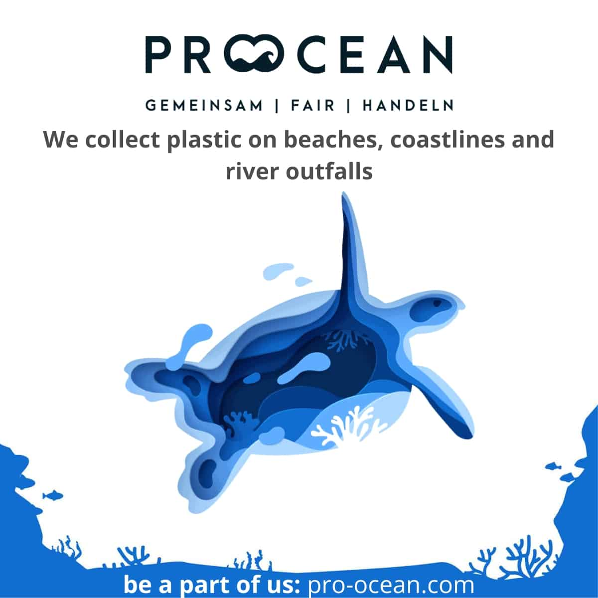 Pro Ocean - Clean plastic from ocean, and we need to make sure no new plastic is dumped, a...
