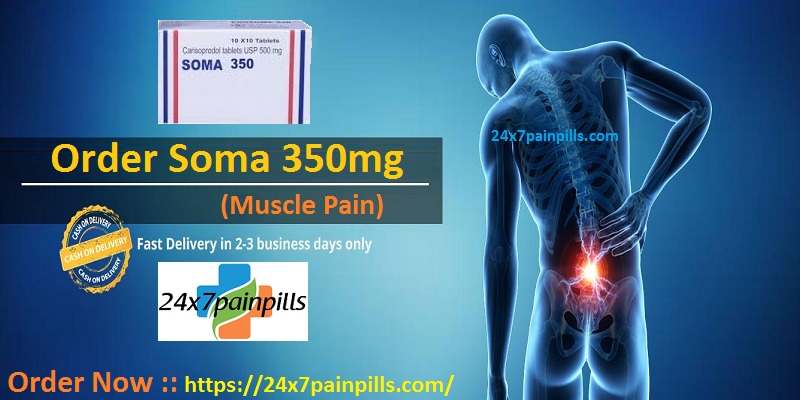 therefore people with this condition should Order Soma 350mg (skeletal muscle relaxant) af...