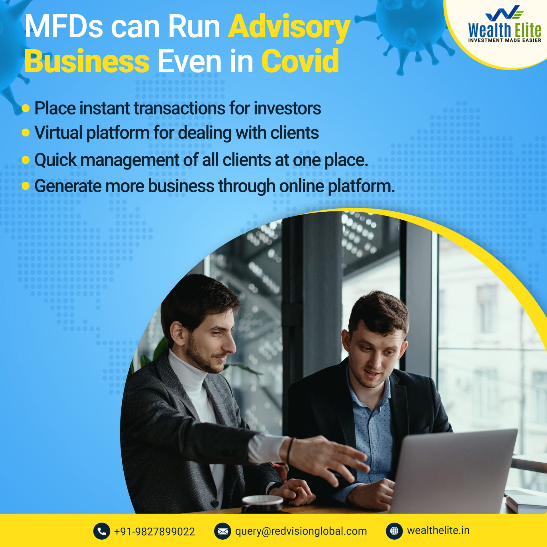 The virtual on boarding of investors is made possible as to facilitate rapid registration ...