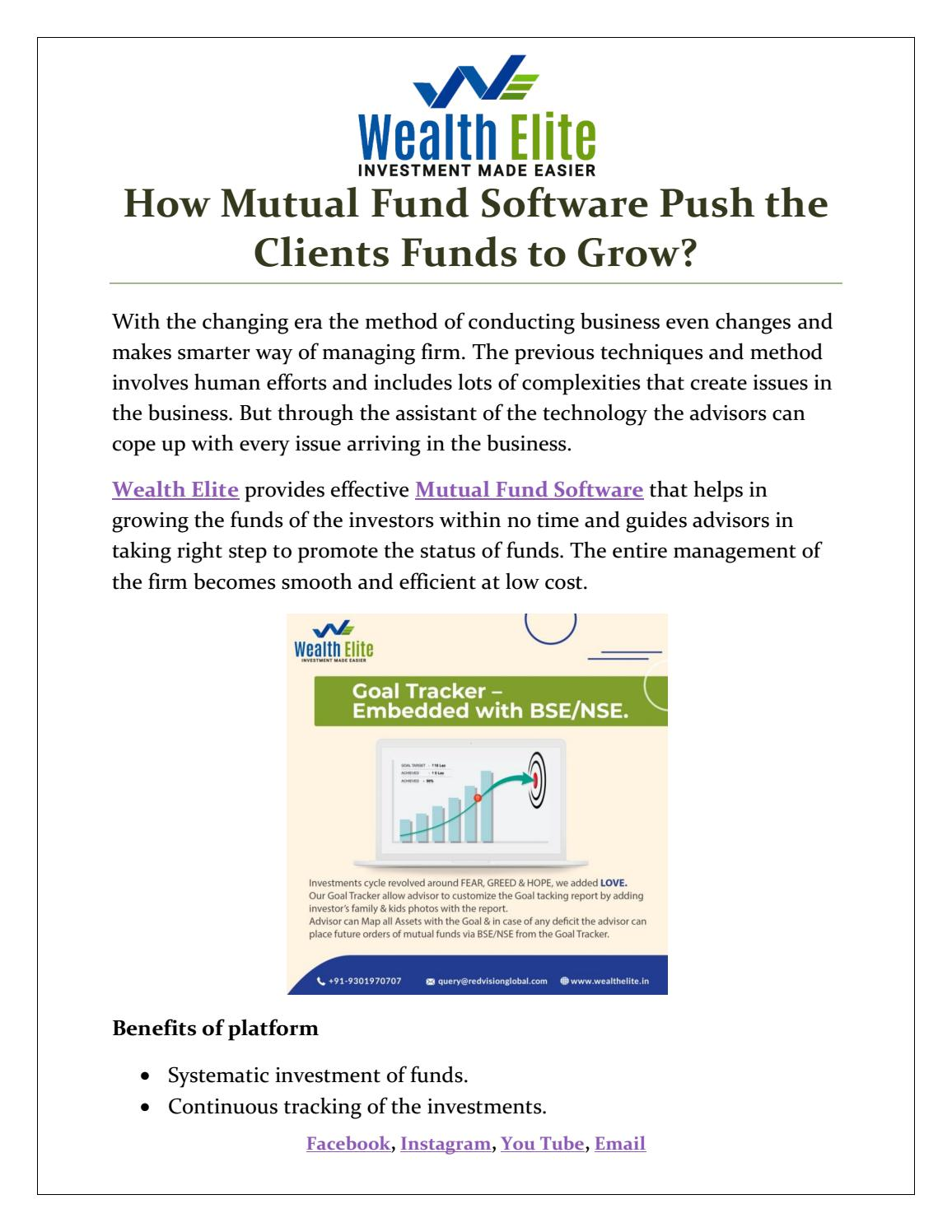 Those advisors looking for best mutual fund software in India should go with Wealth Elite ...