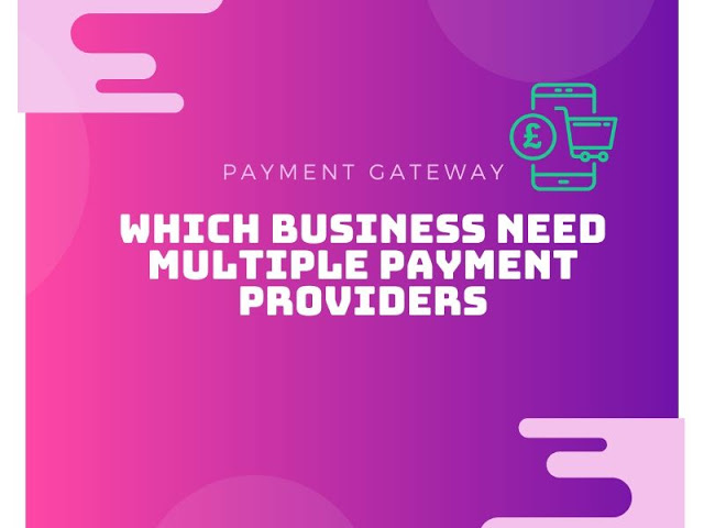 Using Multiple Payment Gateways - Primary Business Advantages. Multiple payment gateways g...
